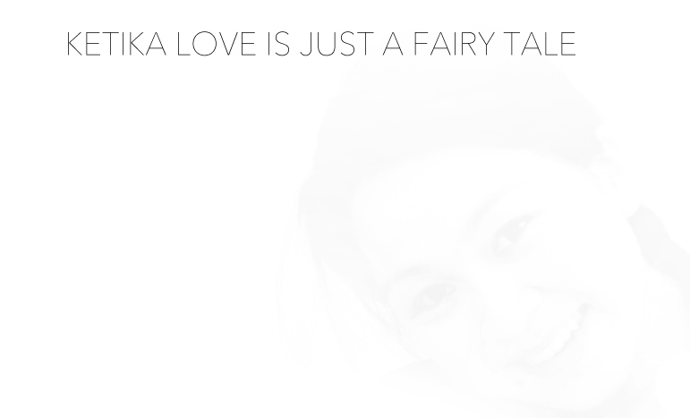 Ketika Love is just a fairy tale